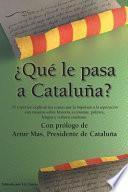 libro ¿qué Le Pasa A Cataluña?