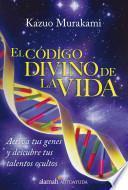 libro El Código Divino De La Vida