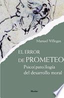 libro El Error De Prometeo