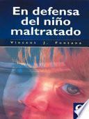 libro En Defensa Del Niño Maltratado