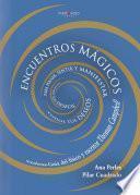 libro Encuentros Mágicos Para Pensar, Sentir Y Manifestar Todos Tus Deseos