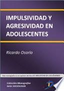 libro Impulsividad Y Agresividad En Adolescentes