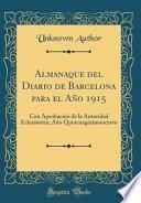 libro Almanaque Del Diario De Barcelona Para El Año 1915