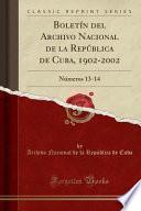 libro Boletín Del Archivo Nacional De La República De Cuba, 1902 2002