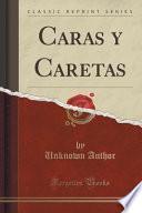 libro Caras Y Caretas (classic Reprint)