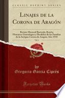 libro Linajes De La Corona De Aragón, Vol. 1