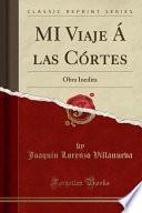 libro Mi Viaje A Las Cortes