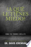 libro ¿a Qué Le Tienes Miedo?