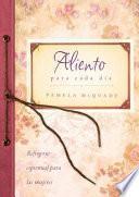 libro Aliento Para Cada Dia = Encouragement For Each Day