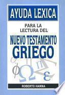 libro Ayuda Lexica Para La Lectura Del Nuevo Testamento Griego