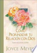 libro Como Profundizar Tu Relacion Con Dios