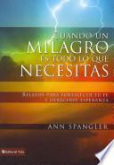 libro Cuando Un Milagro Es Todo Lo Que Necesitas