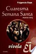 libro Cuaresma Semana Santa 2013, Vívela Con Él