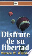 libro Disfrute De Su Libertad/ Enjoy Your Freedom