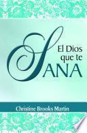 libro El Dios Que Te Sana