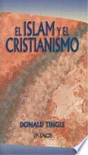 libro El Islam Y El Cristianismo = Islam And Christianity