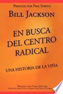 libro En Busca Del Centro Radical