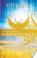 libro Experiencias Sobrenaturales: Este A La Expectativa De Lo Sobrenatural!