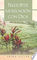 libro Frutos De Mi Relacion Con Dios