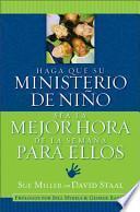 libro Haga Que Su Ministerio De Niños Sea La Mejor Hora De La Semana De Ellos
