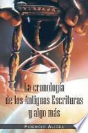 libro La Cronología De Las Antiguas Escrituras Y Algo Más