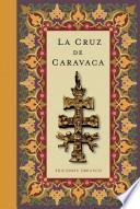libro La Cruz De Caravaca