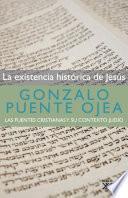 libro La Existencia Histórica De Jesús En Las Fuentes Cristianas Y Su Contexto Judío