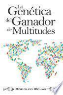 libro La Genética Del Ganador De Multitudes