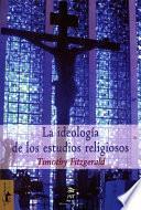 libro La Ideología De Los Estudios Religiosos