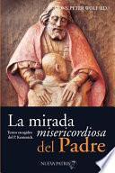 libro La Mirada Misericordiosa Del Padre