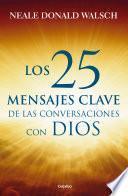 libro Los 25 Mensajes Clave De Las Conversaciones Con Dios