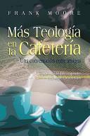 libro Mas Teologia En La Cafeteria (spanish