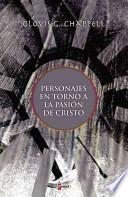 libro Personajes En Torno A La Pasion De Cristo