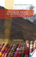 libro Trazos De Cristo En América Latina