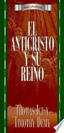 libro El Anticristo Y Su Reino