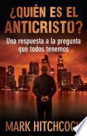 libro Quien Es El Anticristo?