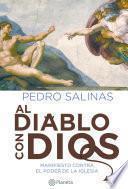 libro Al Diablo Con Dios