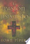 libro La Pasion De Jesucristo