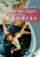 libro No Me Digas Que No Podrás