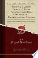 libro Novena Al Glorioso Patriarca S. Felipe Neri, Apóstol De Roma Y Fundador De La Congregación Del Oratorio