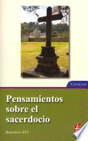 libro Pensamientos Sobre El Sacerdocio / Thoughts On The Priesthood