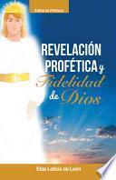 libro Revelacion/ Profetica Y Fidelidad De Dios