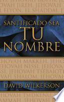 libro Santificado Sea Tu Nombre