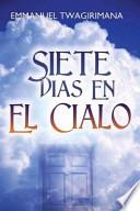 libro Siete Dias En El Cialo
