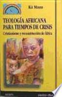 libro Teología Africana Para Tiempos De Crisis