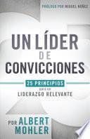 libro Un Líder De Convicciones