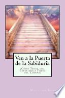 libro Ven A La Puerta De La Sabiduria