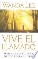 libro Vive El Llamado