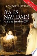 libro Ya Es Navidad! Y Asi La Ve Benedicto Xvi