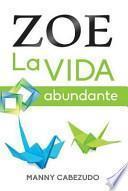 libro Zoe La Vida Abundante